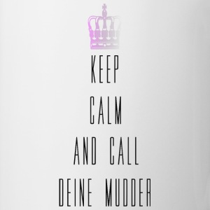 keep calm and call mudder Pullover & Hoodies - Tasse