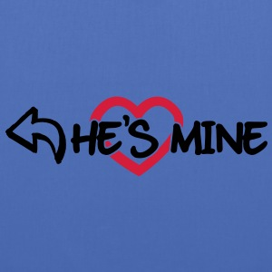He's mine Sweat-shirts - Tote Bag