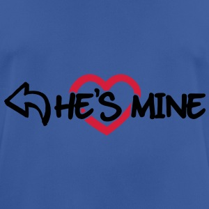 He's mine Sweat-shirts - T-shirt respirant Homme