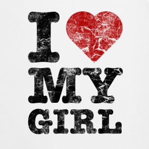I Love my Girl vintage dark T-Shirts - Cooking Apron