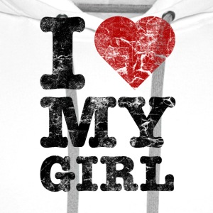 I Love my Girl vintage dark T-Shirts - Men's Premium Hoodie