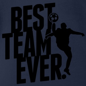 Best team ever - soccer Hoodies - Organic Short-sleeved Baby Bodysuit