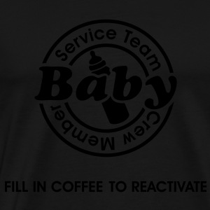 Service Team Baby. Fill in Coffee to reactivate.  Pullover & Hoodies - Männer Premium T-Shirt