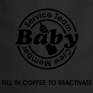 Service Team Baby. Fill in Coffee to reactivate.  T-shirts - Forklæde