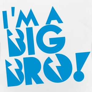 I'm a BIG BRO (Brother) Hoodies - Baby T-Shirt