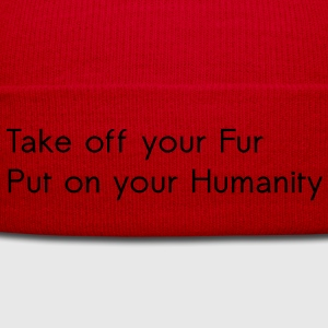 Take off your Fur T-Shirts - Winter Hat