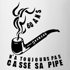 60 ans casse pipe anniversaire toujours Tee shirts - Tasse