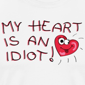My heart is an idiot! Forklæder - Herre premium T-shirt