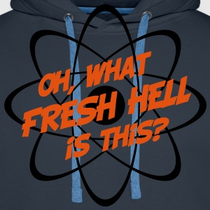 Oh, What Fresh Hell Is This? - Men's Premium Hoodie