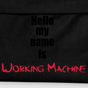 My Name is Working Machine 2c T-shirts - Rugzak voor kinderen