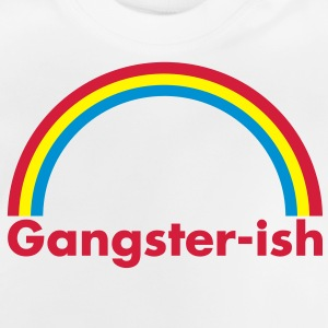 Gangster-ish Pullover & Hoodies - Baby T-Shirt