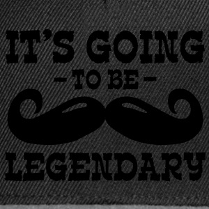 it's going to be legendary / moustache Fartuchy - Czapka typu snapback