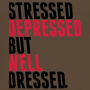 stressed depressed but well dressed Bags  - Men's Premium T-Shirt