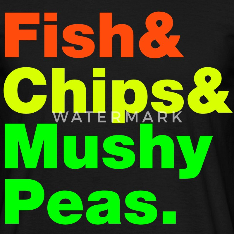 Fish & Chips & Mushy Peas. T-Shirts - Men's T-Shirt