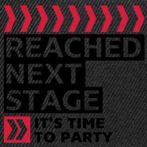 Reached next stage - Party - Birthday Shirts - Snapback Cap