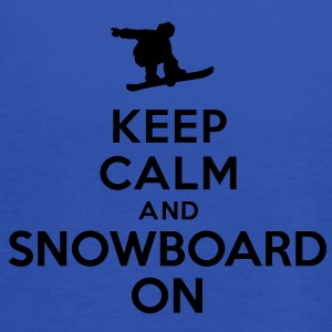 Keep calm and snowboard on Tee shirts - Débardeur Femme marque Bella