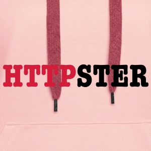 HTTPSTER Accessories - Women's Premium Hoodie