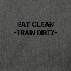 eat clean - train dirty Pullover & Hoodies - Schultertasche aus Recycling-Material