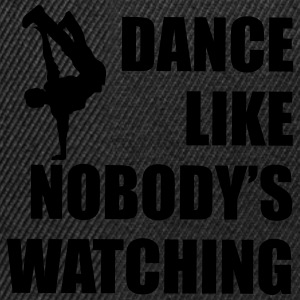 Dance Like Nobody's Watching (Man) - Snapback Cap