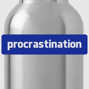 procrastination Hoodies & Sweatshirts - Water Bottle