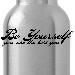 be yourself T-Shirts - Water Bottle