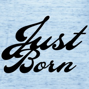 just born T-Shirts - Frauen Tank Top von Bella
