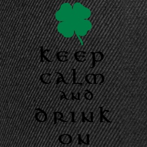 keep calm and drink on T-Shirts - Snapback Cap
