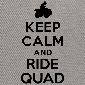 Keep calm and ride Quad Sweat-shirts - Casquette snapback
