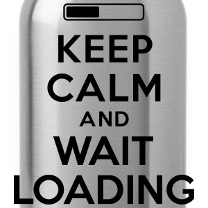 Keep calm and wait loading Sweat-shirts - Gourde