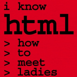 Stoffbeutel I know HTML meet ladies - Männer T-Shirt