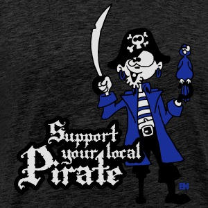 Support your local Pirate Bluzy - Koszulka męska Premium