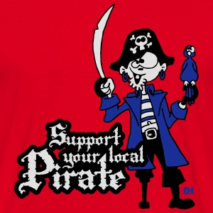 Support your local Pirate Hoodies & Sweatshirts - Men's T-Shirt