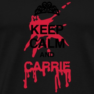 Keep calm and Carrie Sudaderas - Camiseta premium hombre