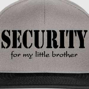 Security for my little Brother Sweat-shirts - Casquette snapback