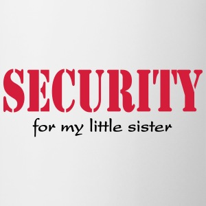 Security for my little Sister Shirts - Mug