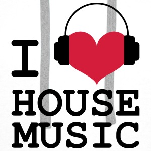 I Love House Music Tee shirts - Sweat-shirt à capuche Premium pour hommes