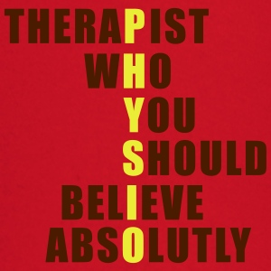 Physio: Therapist who you should believe absolutly T-Shirts - Baby Langarmshirt