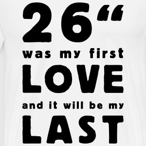 26 inch was my first love Shirts med lange ærmer - Herre premium T-shirt
