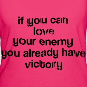 If you can love your enemy Victory Bolsas y mochilas - Camiseta ecológica mujer
