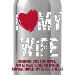 Love my Wife T-Shirts - Trinkflasche