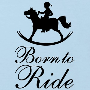 Born To Ride T-Shirts - Kinder Bio-T-Shirt