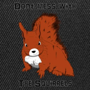 Don't Mess With The Squirrels Koszulki - Czapka typu snapback