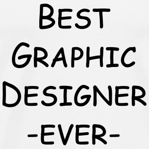 best graphic designer ever T-shirts - Herre premium T-shirt