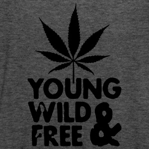 young wild and free weed leaf Hoodies & Sweatshirts - Women's Tank Top by Bella