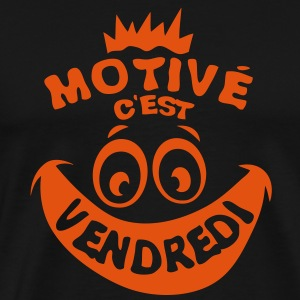 motive vendredi weekend fin semaine smil Sweat-shirts - T-shirt Premium Homme