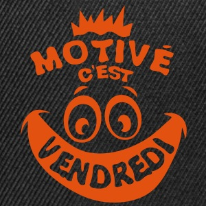 motive vendredi weekend fin semaine smil Sweat-shirts - Casquette snapback