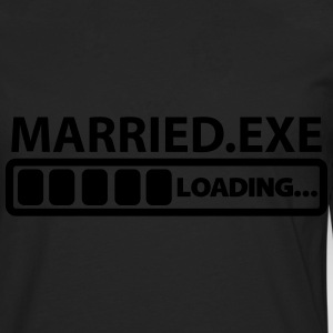 married exe loading T-Shirts - Männer Premium Langarmshirt