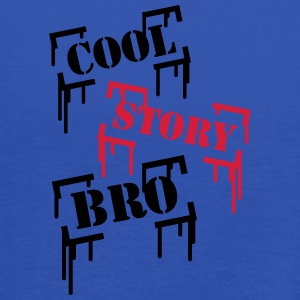 Cool Story BRO T-Shirts - Women's Tank Top by Bella
