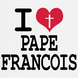 i love pape francois Badges - Tablier de cuisine