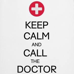 KEEP CALM AND CALL THE DOCTOR T-Shirts - Kochschürze